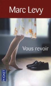Marc Levy - Vous-Revoir