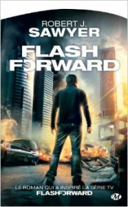Robert Sawyer - Flash Forward