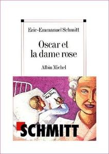 E. E. Schmitt - Oscar et la dame rose
