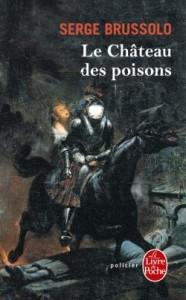 Serge Brussolo - Château des poisons